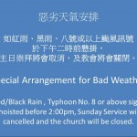 Special Arrangement for Bad Weather